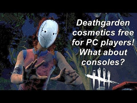 Dead By Daylight| Deathgarden cosmetics free for PC players! Consoles too please?