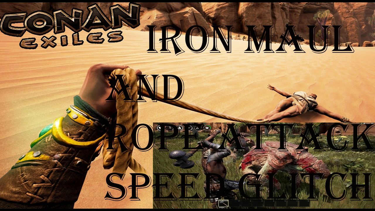 Conan Exiles Game Breaking Combat Glitches/Iron Maul and Rope Attack Speed!