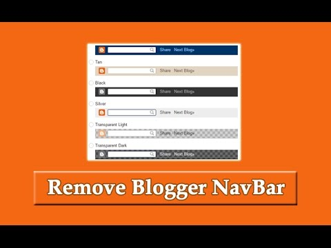 How To Remove, Disable Or Hide Blogger NavBar From Template