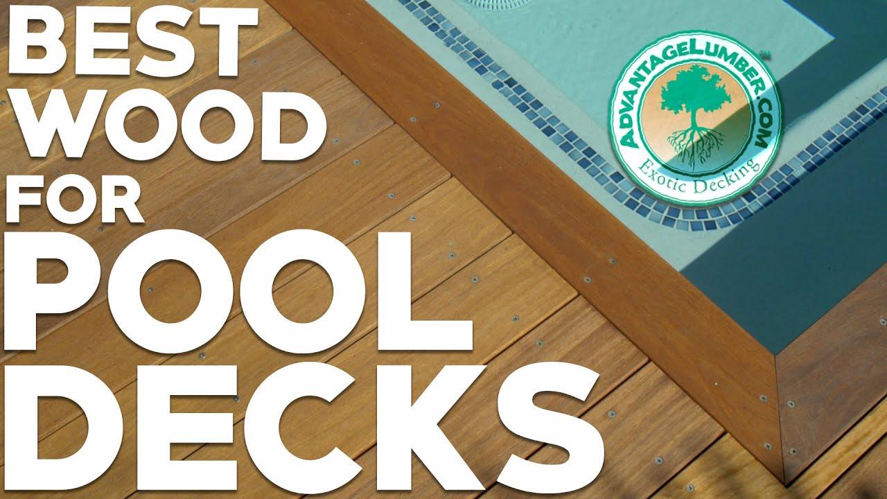 Best Wood For Pool Decks Youtube
