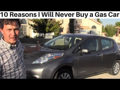 10 Reasons Why I Will Never Buy a Gas Engine Car Again