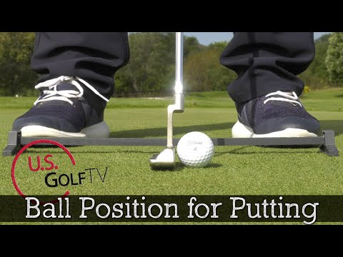The Proper Golf Ball Position for Putting (PUTTING TIPS)