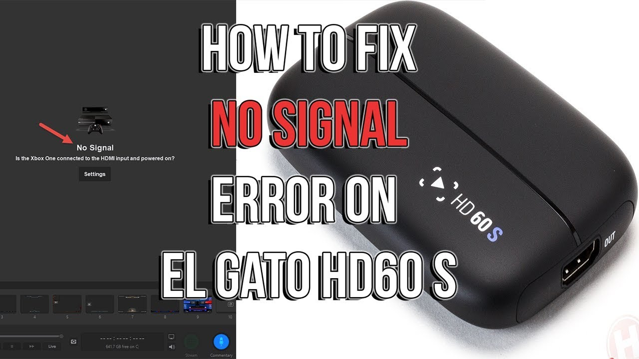 How to fix the No Signal Error on ElGato HD60 S Capture Card XBOX One