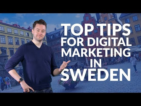 Top tips for digital marketing in Sweden | Need-to-know