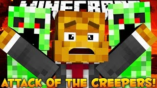 Minecraft Attack of the Creepers