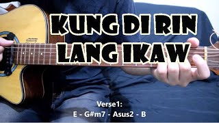 Kung Di Rin Lang Ikaw - December Avenue | Guitar Cover with Chords
