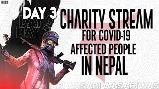 COVID -19 ||CHARITY STREAM || DAY 3