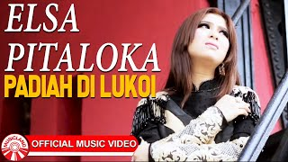 Elsa Pitaloka - Padiah Di Lukoi [Official Music Video HD]