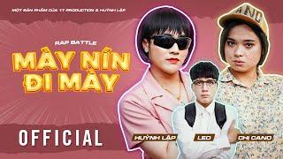 Mày Nín Đi Mày - Huỳnh Lập