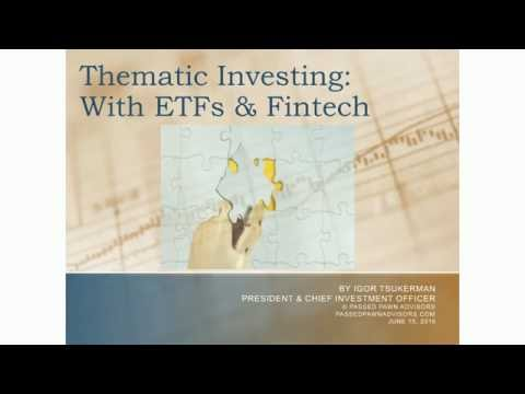 Thematic Investing With ETFs & Fintech