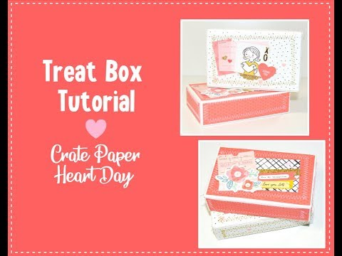 DIY Treat Box Tutorial   Crate Paper Heart Day   Happy Mail Ideas