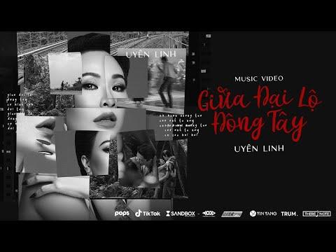 Giữa Đại Lộ Đông Tây   Uyên Linh   Official Music Video