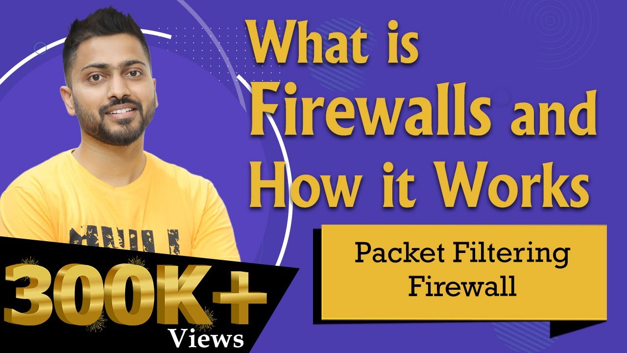 Download Lec-9: What is Firewalls and How it Works | Packet Filtering firewall explained in Hindi Part-1