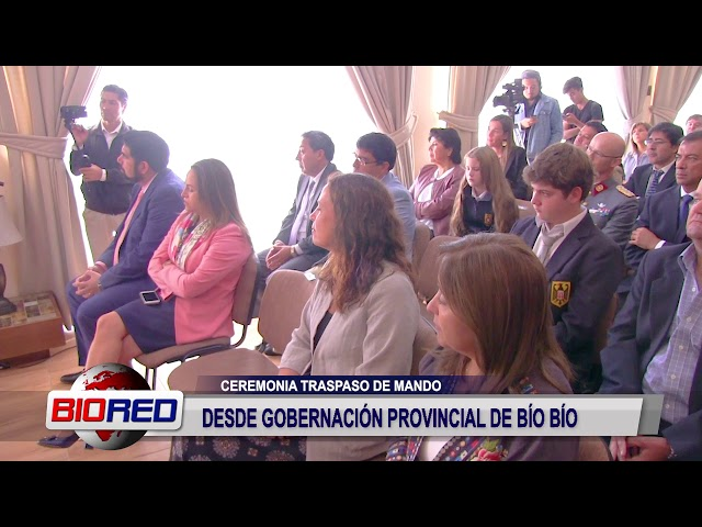 TRASPASO DE MANDO GOBERNACIÓN PROVINCIAL DE BÍO BÍO 2018