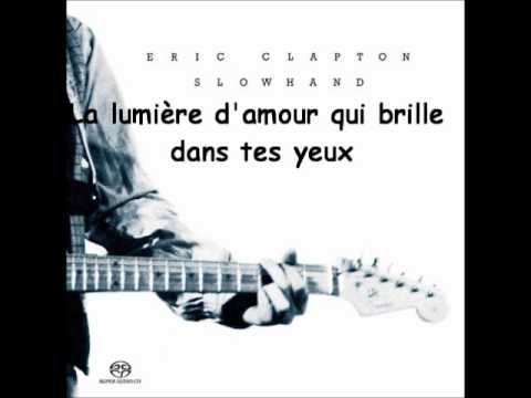 Eric Clapton - Wonderful tonight (sous titrage en Français)