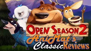 Open Season 2 - AniMat's Classic Reviews