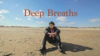 Repeat youtube video Deep Breaths -Trailer (Short Film 2016)