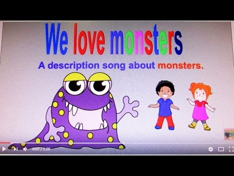 We Love Monsters: A description song about monsters (New version)
