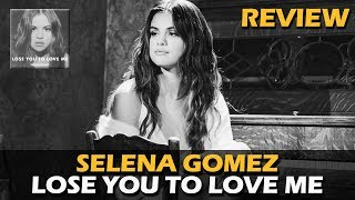 Baixar ANALISANDO | SELENA GOMEZ - LOSE YOU TO LOVE ME