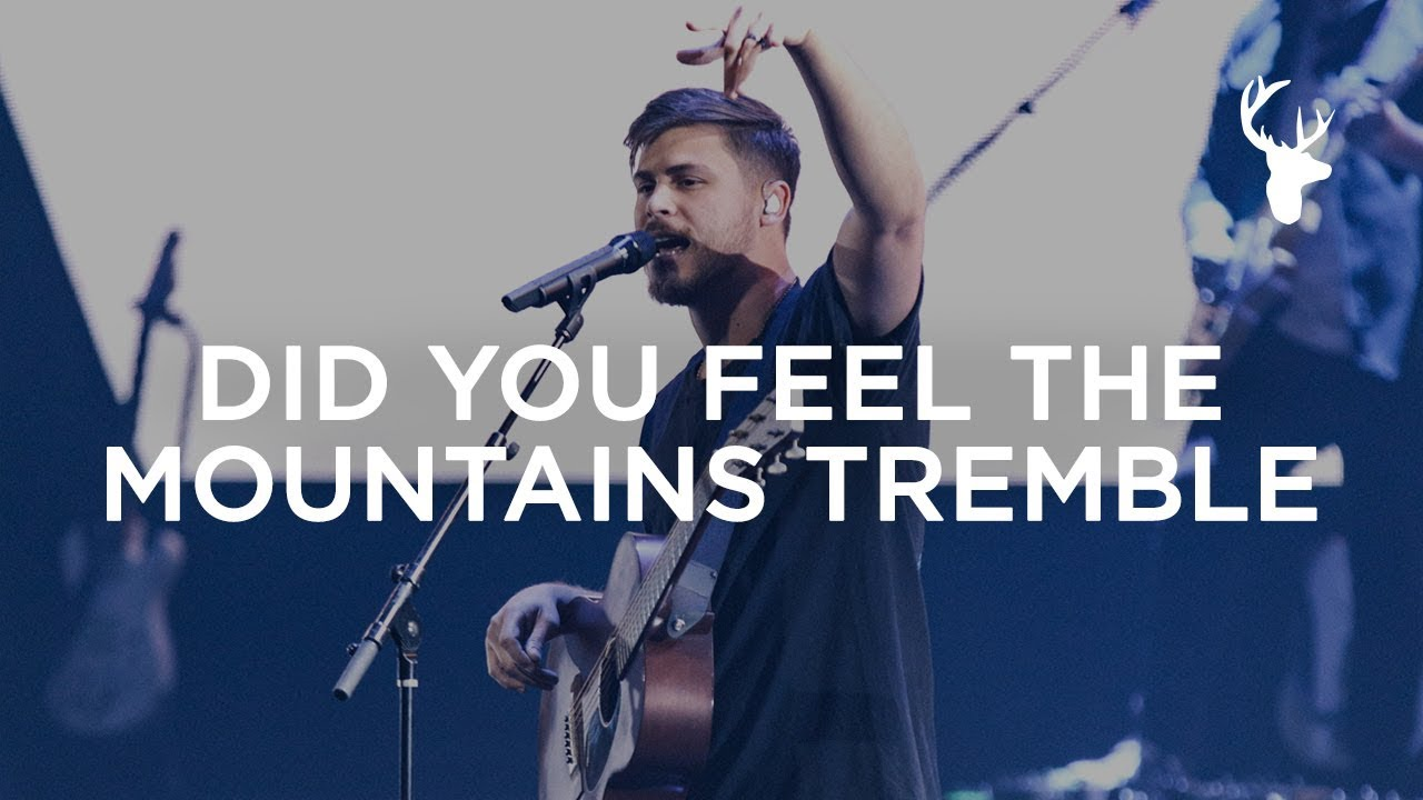 Cory Asbury - Did You Feel The Mountains Tremble   Heaven Come 2018