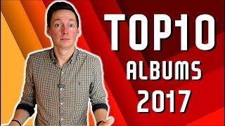 TOP ALBUMS 2017 l Les 10 meilleurs albums de l'année Mp3