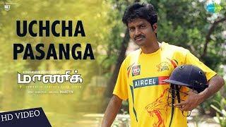 Uchcha Pasanga Song Maaniik MaKaPa Anand Dharan Kumar Mirchi Vijay Martyn Yogi Babu