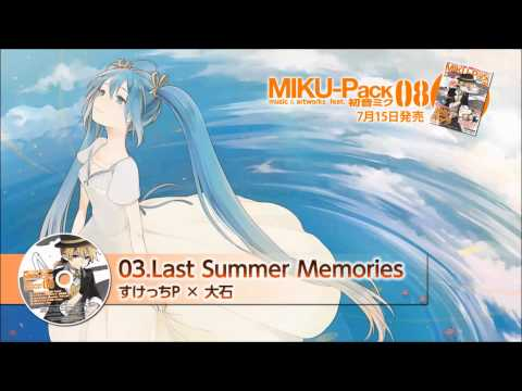 【Vocaloid】 Last Summer Memories – Hatsune Miku