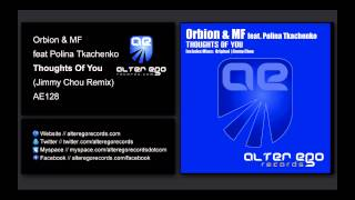 Orbion & MF feat. Polina Tkachenko - Thoughts Of You (Jimmy Chou Remix) [Alter Ego Records]