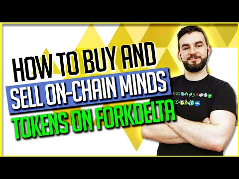 How To Buy And Sell On-Chain Minds Tokens On ForkDelta