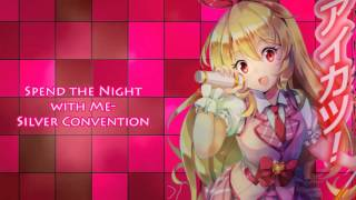 nightcore spend the night with me silver convention