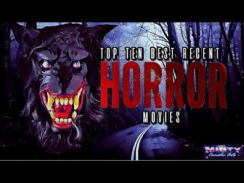 My Top 10 Recent HorrorMovies