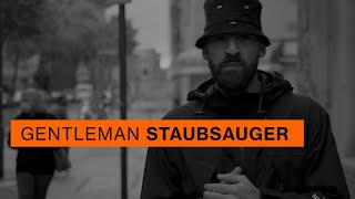 Gentleman - Staubsauger [Official Video]