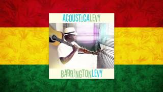 Barrington Levy - Black Roses | AcousticaLevy