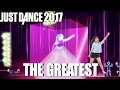 ⭐ Just Dance 2017: The Greatest - Sia - 5 Stars ⭐ video & mp3