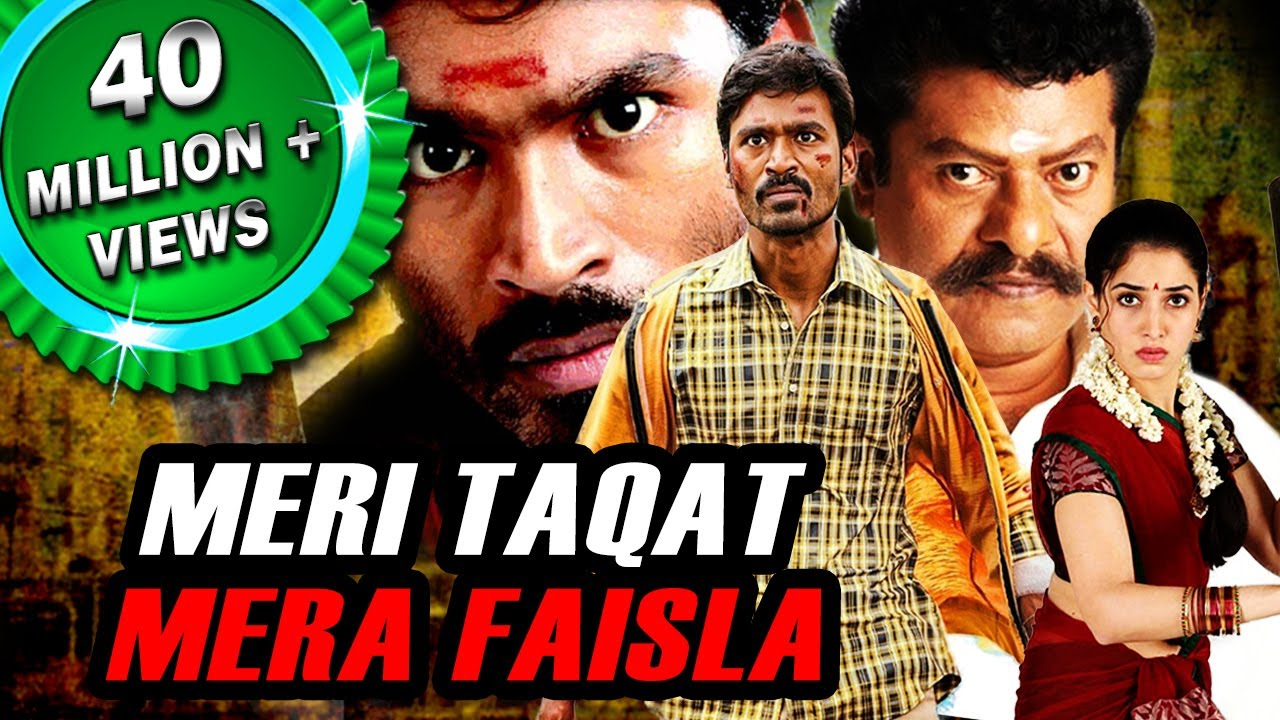 Download Meri Taqat Mera Faisla (Venghai) Tamil Hindi Dubbed Full Movie   Dhanush, Tamannaah, Prakash Raj