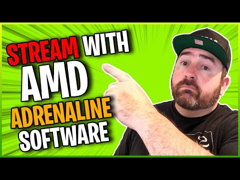 How To STREAM With AMD Radeon Adrenaline Software