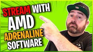 How To STREAM With AMD Radeon Adrenaline Software screenshot 2