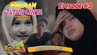 Preman Jatuh Cinta #EPS 2 - Film Pendek Ngapak 2017