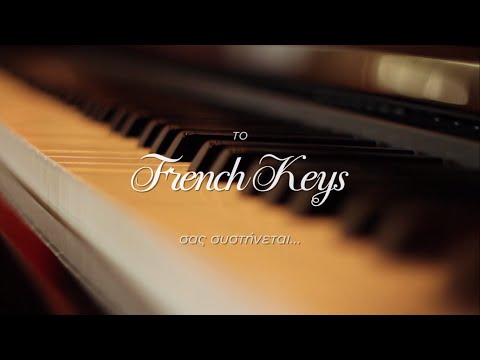 French Keys Thessaloniki - Tribute to Music and Senses