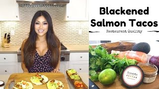 BLACKENED SALMON FISH TACOS
