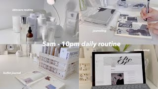 my 5am to 10pm daily routine ~
