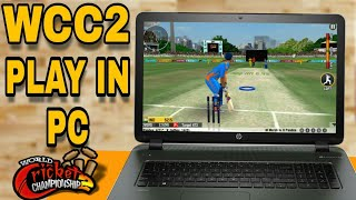 WCC2 How to play mobile game in PC laptop , android / IOS