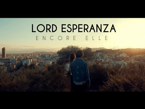 Lord Esperanza - Encore elle