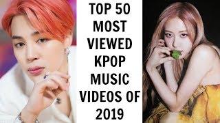 [TOP 50] MOST VIEWED KPOP MUSIC VIDEOS OF 2019 | May (Week 3)