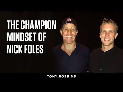 The champion mindset of Nick Foles | Tony Robbins