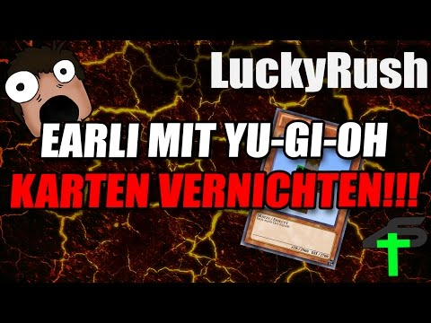 EARLI MIT YU-GI-OH KARTEN VERNICHTEN!!! | Lucky Rush | Items4Sacred Mit Earliboy [GER]