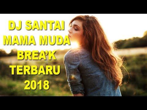 MAMA MUDA REMIX DJ SANTAI 2018   PALING ENAK DIDUNIA