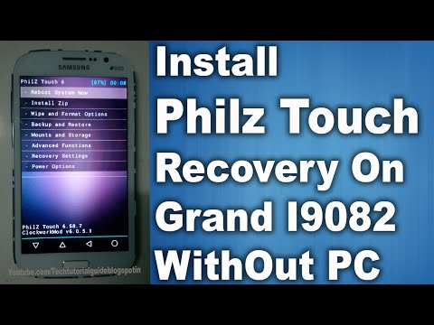 How To Install Philz Touch Recovery On Galaxy Grand I9082 WithOut PC