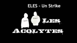 ELES - Un Strike