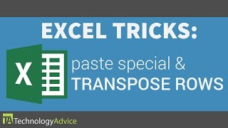 Excel Tricks - How to Use Paste Special & Transpose Rows into Columns